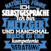 Metzger kompetente beratung von teebeelee spreadshirt for Kompetente beratung